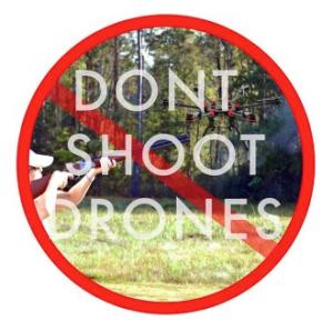 Don't Shoot Drones